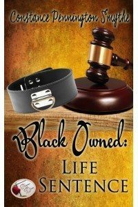 Black Owned: Life Sentence