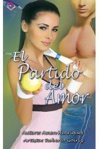 El Partido del Amor (novellas románticas)
